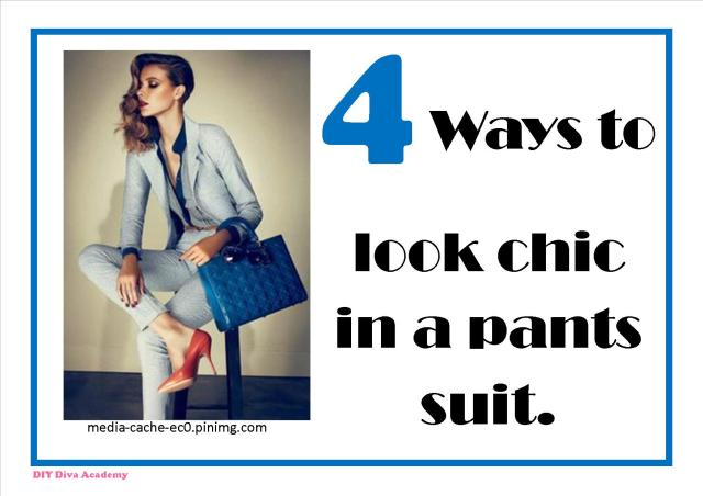 4 ways to look chic in a pants suit