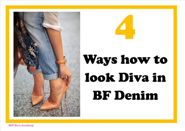 4 ways to look Diva in BF Jeans