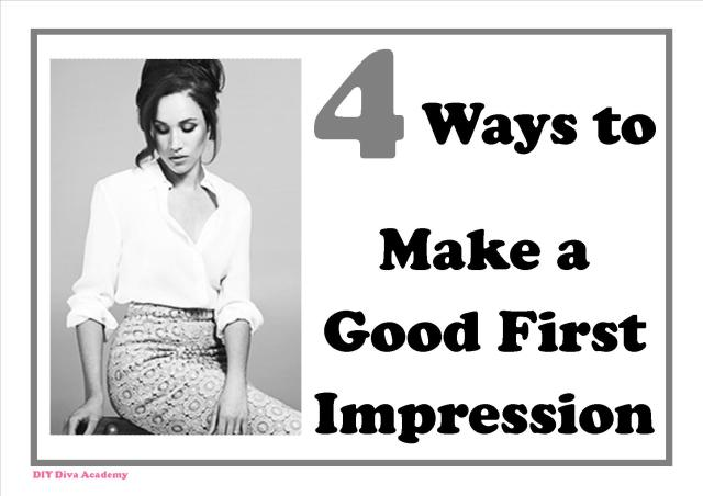 4 Ways to Make a Good First Impression